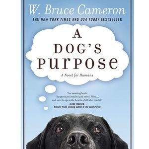 Other - 🤓 3/20  A Dog's Purpose - W. Bruce Cameron